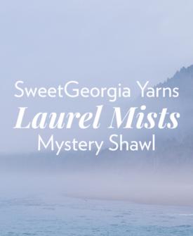 Laurel Mists Mystery Knit-Along