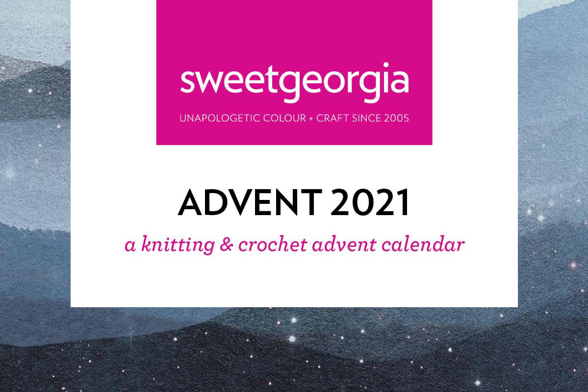 SweetGeorgia Advent 2021 Yarn and Pattern Sets